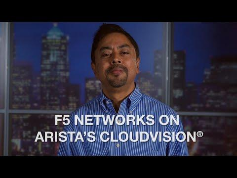 F5 Networks On Arista's CloudVision®