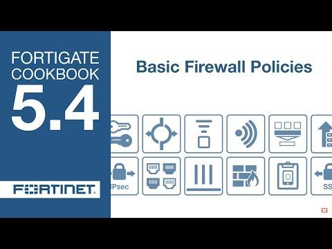 FortiGate Cookbook - Basic Firewall Policies (5.4)
