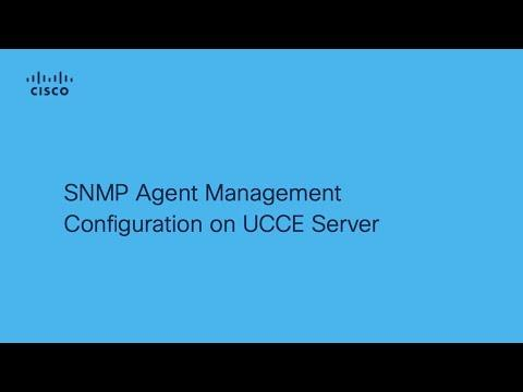 How To Configure SNMP Agent Management On UCCE