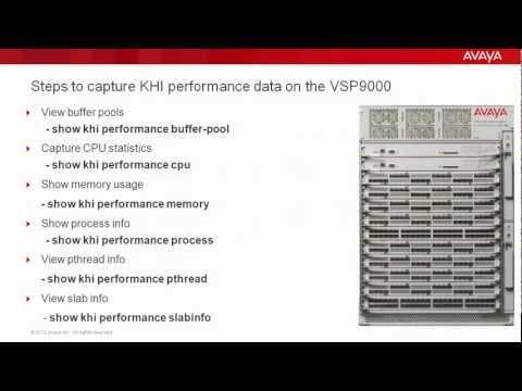 Troubleshooting The Avaya VSP9000 With Key Health Indicators (KHI)