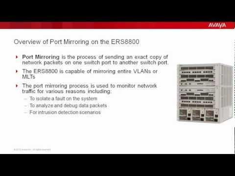 How To Configure Port Mirroring On The Avaya ERS8800