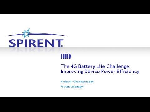 Spirent: 4G Battery Life Challenge: Improving Your Power Efficiency