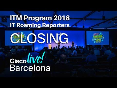 ITM Program Cisco Live Barcelona 2018 - Closing