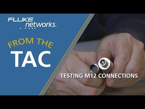 Testing M12 (Industrial Ethernet) Connections With The DSX CableAnalyzer™ By Fluke Networks