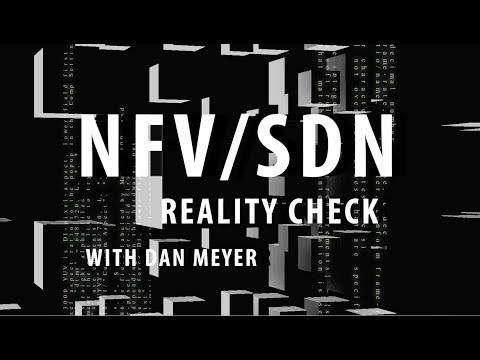 NFV/SDN Reality Check: Episode 3