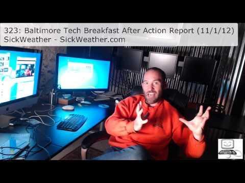Episode #323: Baltimore Tech Breakfast After Action Report November 1, 2012