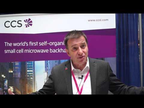#SCWSAmericas: CCS CEO On Microwave Backhaul For Small Cells