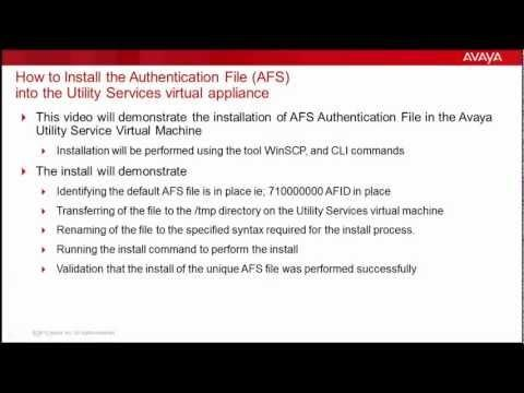 How To Install The Authentication File (AFS) Into The Avaya Utility Services Virtual Appliance