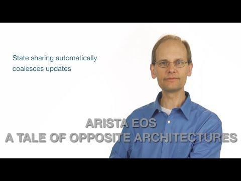 Arista EOS: A Tale Of Opposite Architectures