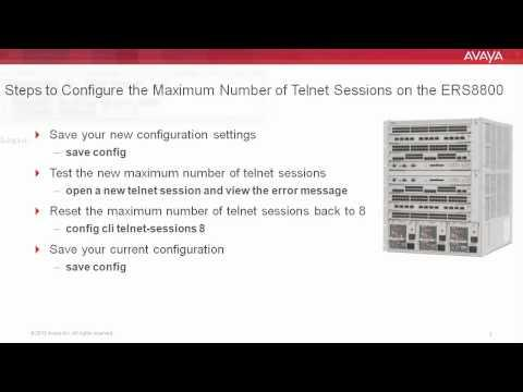 How To Configure The Maximum Number Of Telnet Sessions On The Avaya ERS8800