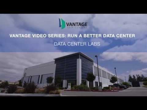 Vantage Data Centers - Purpose Built Data Center Labs