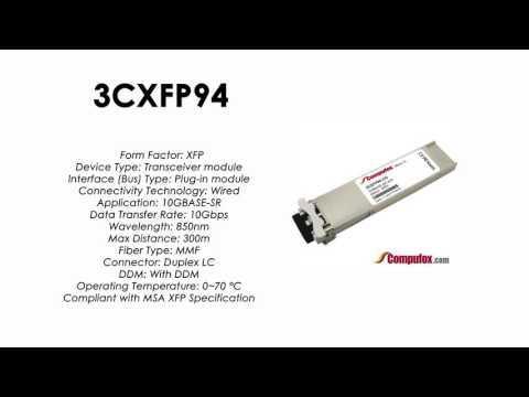 3CXFP94  |  3Com Compatible 10GBASE-SR 850nm 300m XFP