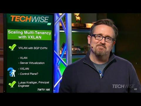 TechWiseTV: Scaling Multitenancy With VXLAN