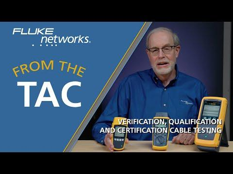 Verification, Qualification And Certification Cable Testing By Fluke Networks