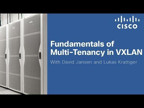 Fundamentals Of Multi-Tenancy In VXLAN