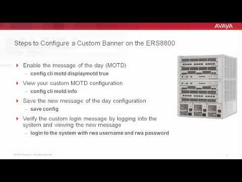 How To Configure A Custom Banner On The Avaya ERS8800