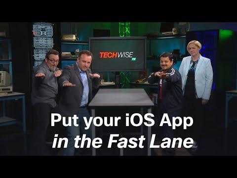 TechWiseTV: Put Your IOS App In The Fast Lane
