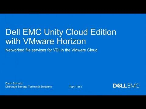 Dell EMC Unity Cloud Edition With VMware Horizon In The VMware Cloud