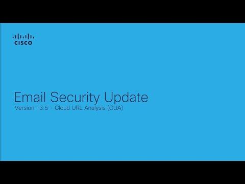 Cisco Email Security Update (Version 13.5): Cloud URL Analysis