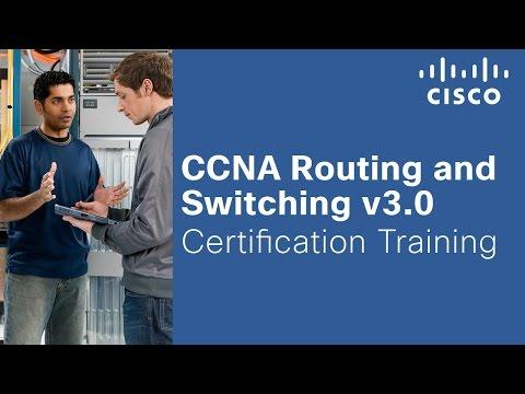CCNA Routing And Switching V3.0 Certification Training
