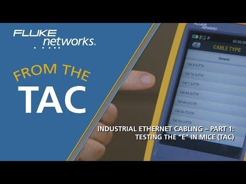 """Industrial Ethernet Cabling – Part 1: Testing The """"E"""" In MICE By Fluke Networks"""
