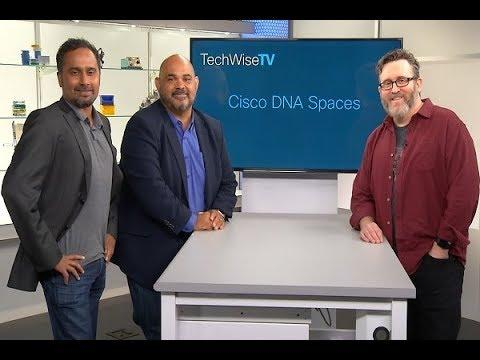 Cisco DNA Spaces: Eliminating Your Data Blind Spot On TechWiseTV