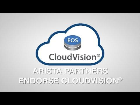 Arista Partners Endorse CloudVision®