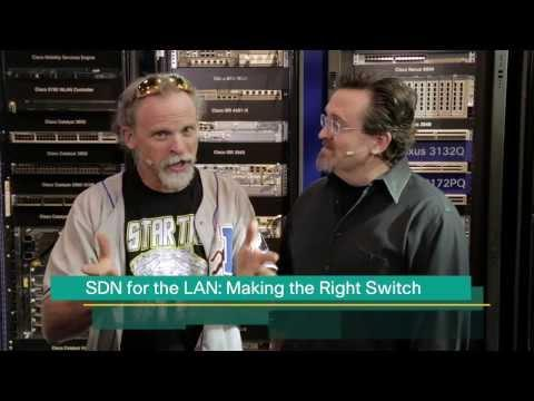 TechWiseTV: SDN For The LAN-Making The Right Switch