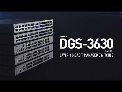 DGS-3630 Series Layer 3 Gigabit Managed Switches