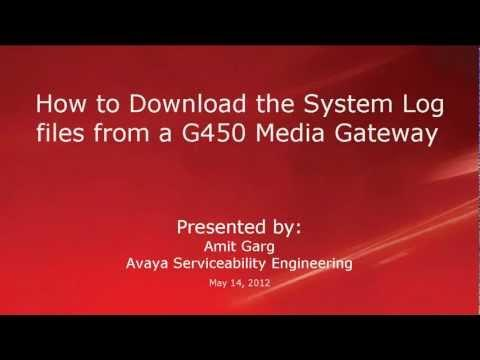 How To Download The System Log Files From An Avaya G450 Media Gateway