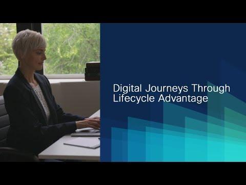 Digital Journeys Through Lifecycle Advantage