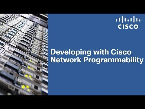 Developing With Cisco Network Programmability