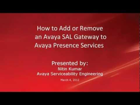 How To Add Or Remove An Avaya SAL Gateway To Avaya Presence Services
