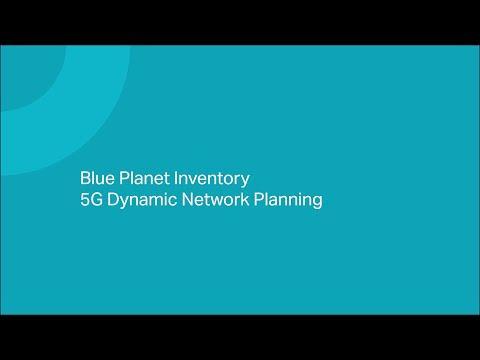 Blue Planet 5G SA Dynamic Planning Demo