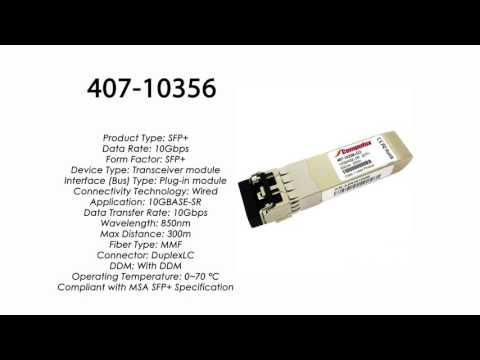 407-10356  |  Dell Compatible 10GBASE-SR SFP+ 850nm 300m MMF