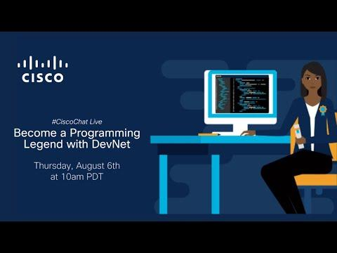 #CiscoChat Live - Become A Programming Legend With DevNet