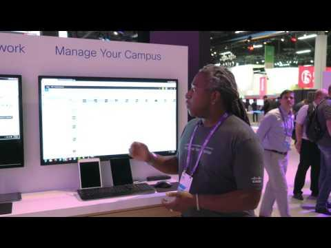 Manage Your Campus Demo At Cisco Live US 2016