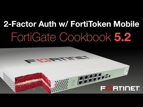 FortiGate Cookbook - Two-Factor Auth With FortiToken Mobile (5.2)