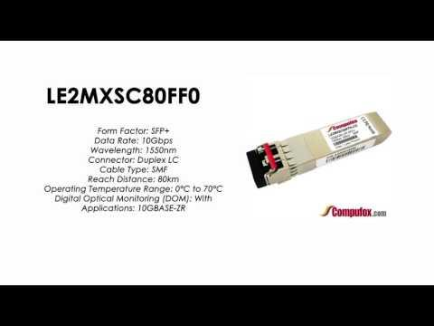 LE2MXSC80FF0  |  Huawei Compatible SFP+ 10GBASE-ZR SMF 1550nm 80km