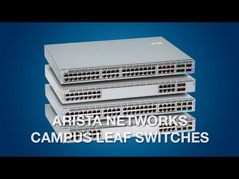 Arista Campus Leaf Switches
