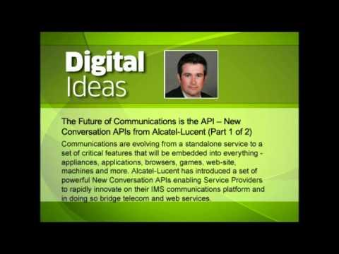 [Audio] New Conversation APIs From Alcatel-Lucent (Part 1 Of 2)