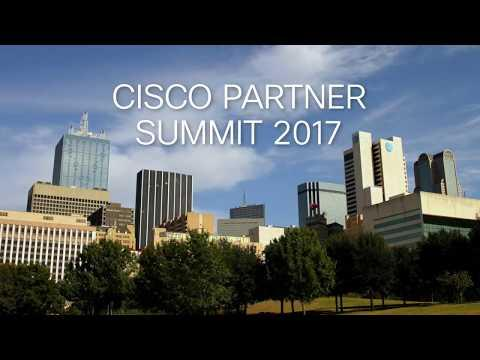 Cisco Partner Summit 2017 Highlights