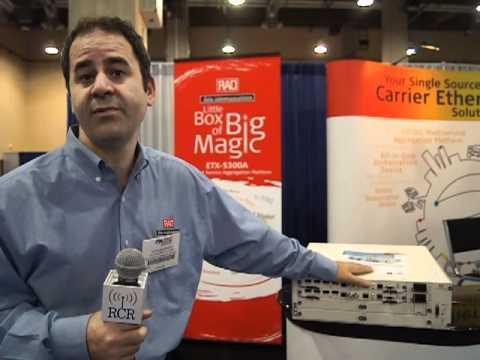 2012 TIA: RAD ETX-5300A Is Optimised For Mobile Backhaul Aggregation