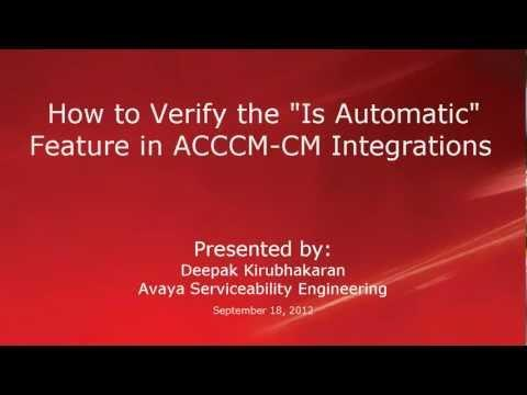 How To Verify The 'Is Automatic' Feature In Avaya Contact Center Control Manager -CM Integrations
