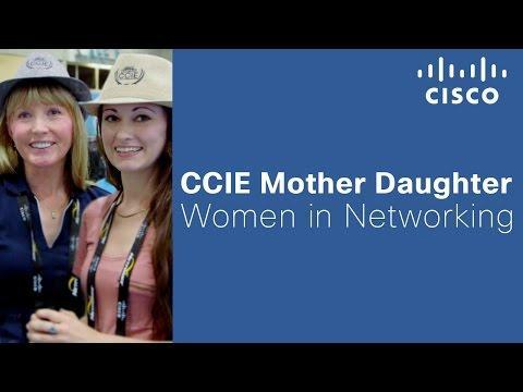 CCIE Mother Daughter - Women In Networking