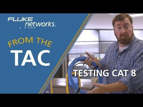 FROM THE TAC-Testing A Category 8 Link With The DSX-8000 By Fluke Networks