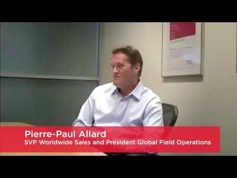 An Interview With Pierre-Paul Allard SVP Worldwide Sales And President Global Field Operations