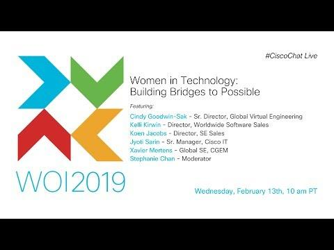#CiscoChat Live - Women In Technology: Building Bridges To Possible