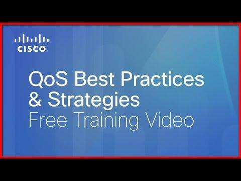 Free QoS (Quality Of Service) Training Videos: Best Practices & Strategies