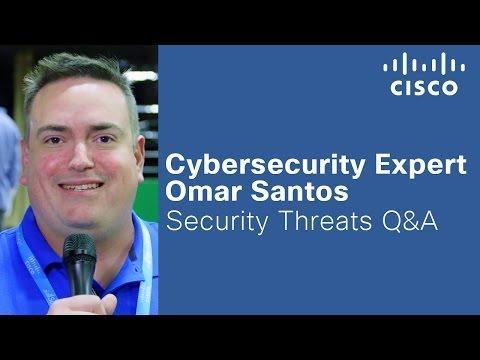 Cybersecurity Expert Omar Santos On Threats